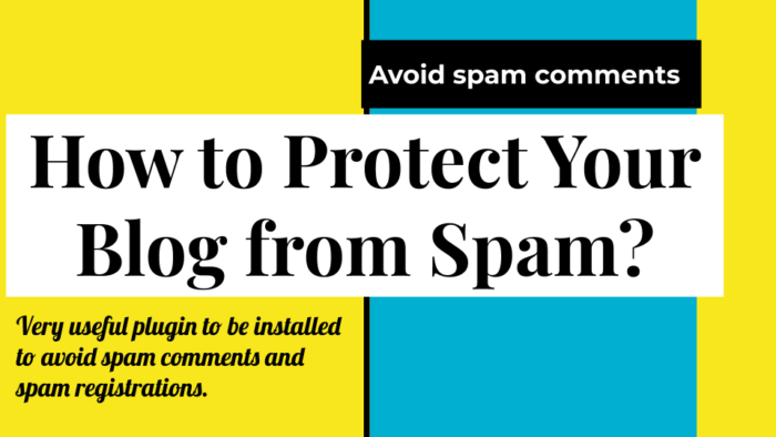 How-to-Protect-Your-Blog-from-Spam